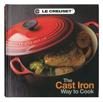 Le Creuset Cast Iron Way to Cook Cookbook Product Image