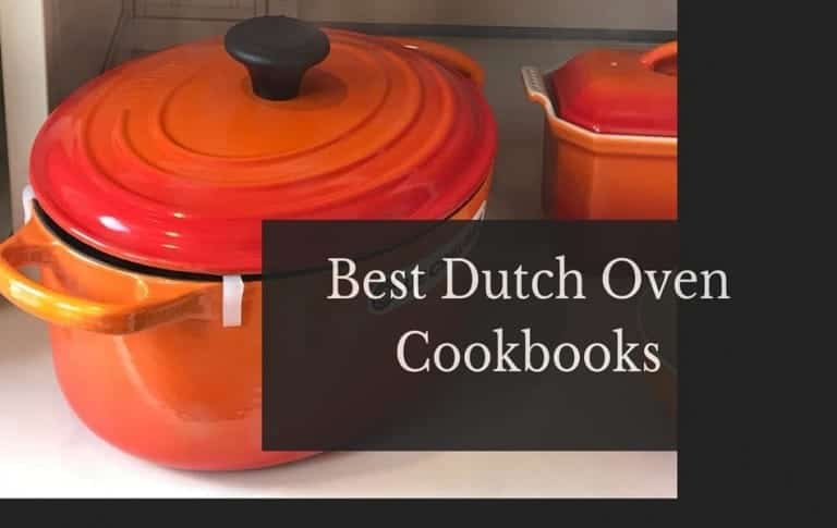 Best Dutch Oven Cookbooks of All Time | Updated for 2021