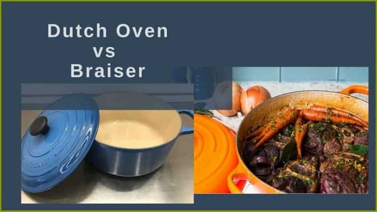 Dutch Oven vs Braiser | Do I Really Need Both?