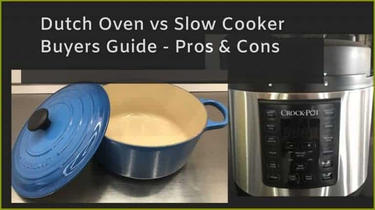 Dutch Oven vs Slow Cooker | Buyers Guide With Pros & Cons